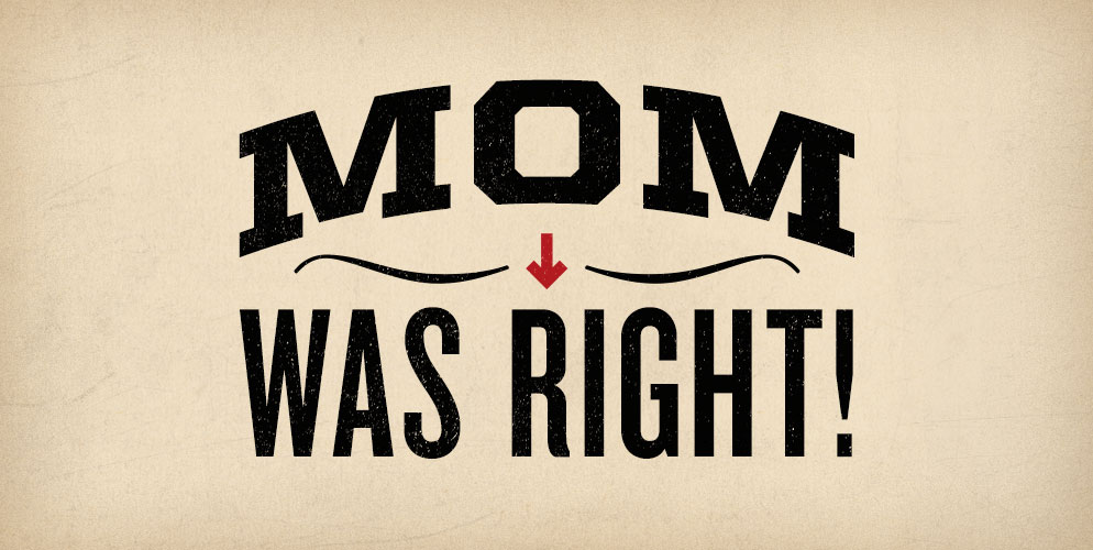 mom-was-right-mothers-day-quotes